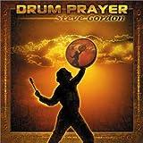 Drum Prayer Steve Gordon