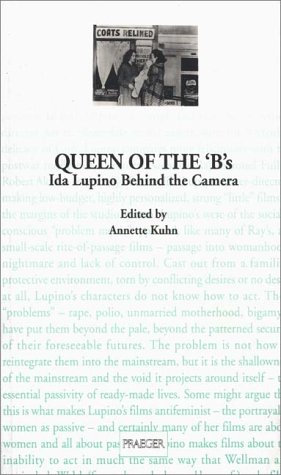 Queen of the 'B's: Ida Lupino Behind the Camera