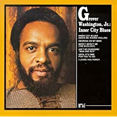 Cozy Jazz Lounge Grover Washington Jr Discography 28 Albums