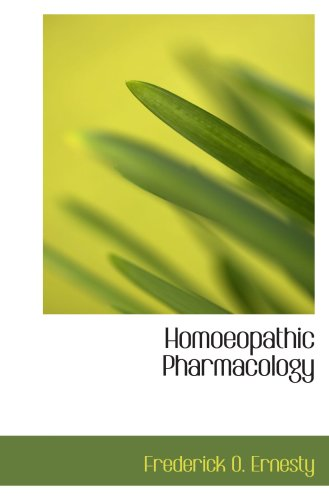 Homoeopathic Pharmacology