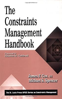 The Constraints Management Handbook (The CRC Press Series on Constraints Management)