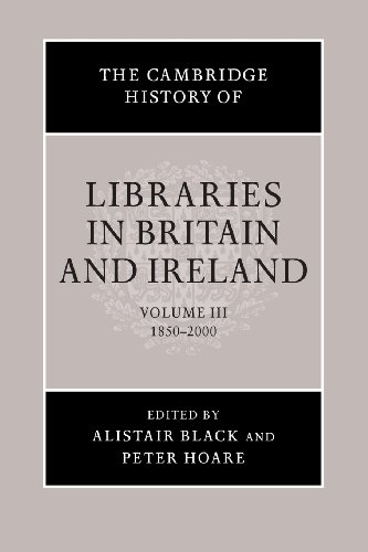 the-cambridge-history-of-libraries-in-britain-and-ireland-volume-3