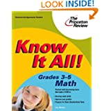 Know It All! Grades 3-5 Math (K-12 Study Aids) Lisa Meltzer