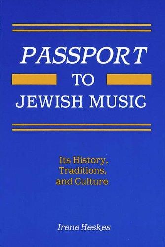 Passport to Jewish Music (Ethnic and Immigration History Series)