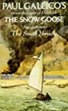THE SNOW GOOSE AND THE SMALL MIRACLE (0140026819) by PAUL GALLICO