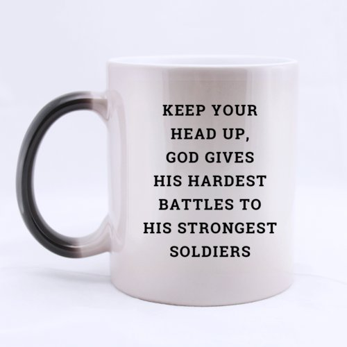 Ceramic Morphing Belief Keep Your Head Up God Gives His Hardest Battles To His Strongest Soliders Mug 11 Ounces Heat Sensitive Color Changing Mug