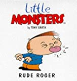 img - for Rude Roger (Little Monsters) book / textbook / text book