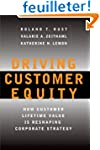 Driving Customer Equity: How Lifetime...