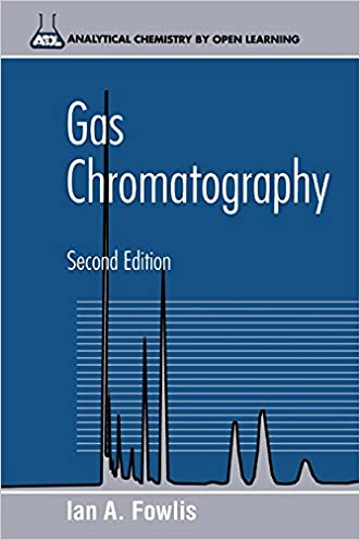 Gas Chromatography: Analytical Chemistry by Open Learning