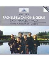 Pachelbel : Canon & Gigue
