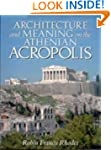 Architecture and Meaning on the Athen...