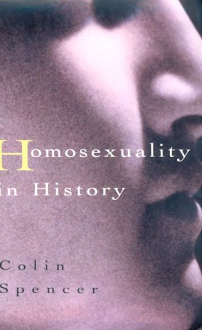 Homosexuality in History, Colin Spencer