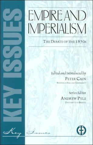 Empire And Imperialism (Key Issues Series)