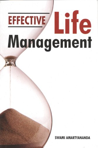 Effective Life Management, by Swami Amartyananda