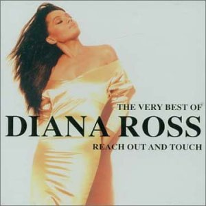 Diana Ross - The Very Best Of: Reach Out And Touch - Zortam Music