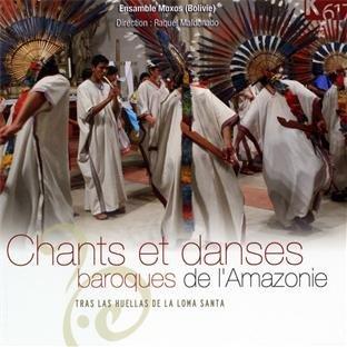 Chants et danses baroques de l'Amazonie