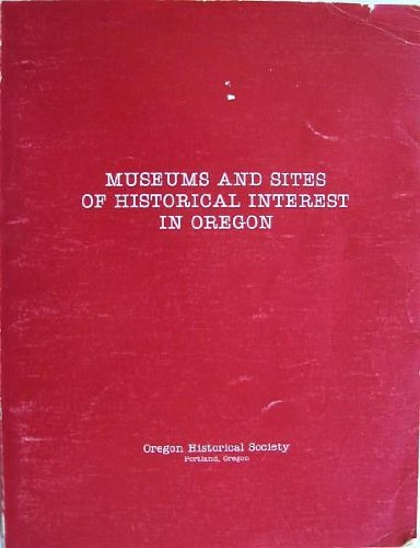 Museums and Sites of Historical Interest in Oregon, Oregon Historical Society