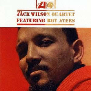 Quartet Featuring Roy Ayers by Jack Wilson