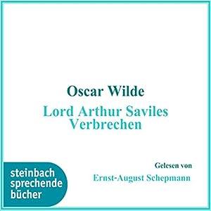 Lord Arthur Saviles Verbrechen Hörbuch