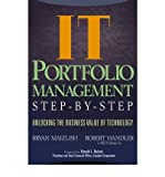 img - for [ IT (INFORMATION TECHNOLOGY) PORTFOLIO MANAGEMENT STEP-BY-STEP: UNLOCKING THE BUSINESS VALUE OF TECHNOLOGY ] By Maizlish, Bryan ( Author) 2005 [ Hardcover ] book / textbook / text book