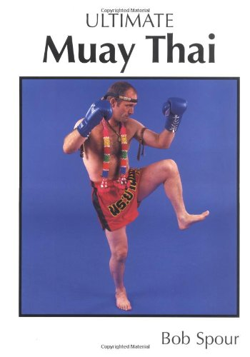 Ultimate Muay Thai: the Science of Eight Limbs