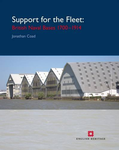 Support for the Fleet: British Naval Bases 1690-1940