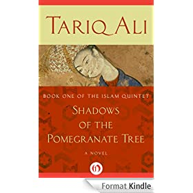 Shadows of the Pomegranate Tree: A Novel (The Islam Quintet Book 1) (English Edition)