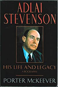Adlai Stevenson: His Life and Legacy download ebook