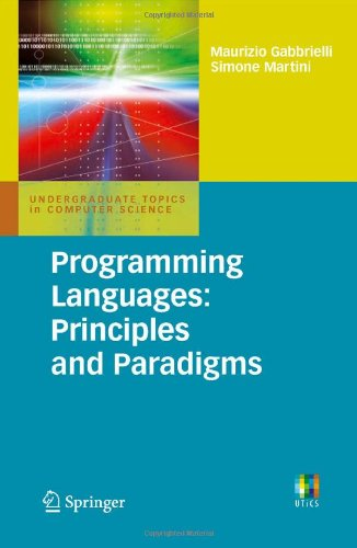 Programming Languages: Principles and Paradigms (Undergraduate Topics in Computer Science)
