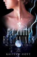 BlackMoon Beginnings (The Prophesized Book 1) (English Edition)