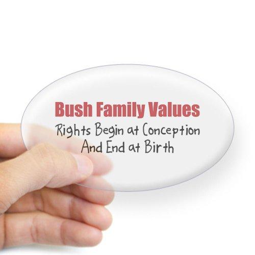 CafePress Bush Family Values Oval Sticker Sticker Oval - Standard
