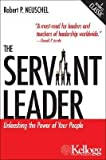 img - for [(The Servant Leader: Unleashing the Power of Your People )] [Author: Robert P Neuschel] [Oct-2005] book / textbook / text book