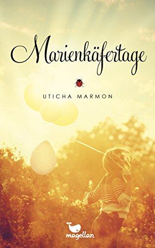 Buchseite und Rezensionen zu 'Marienkäfertage' von Uticha Marmon