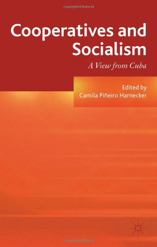 Cooperatives and Socialism: A View from Cuba