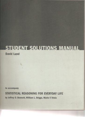 Student Solutions Manual to Accompany Statistical Reasoning for Everyday Life