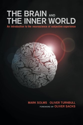 The Brain and the Inner World: An Introduction to the...
