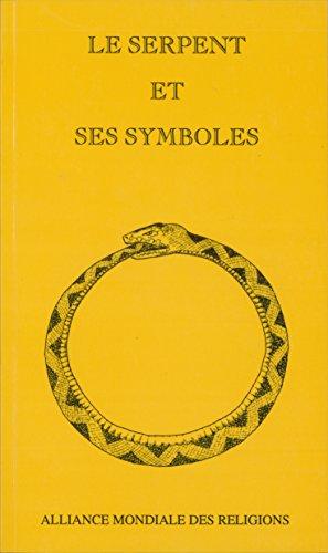 Le serpent et ses symboles