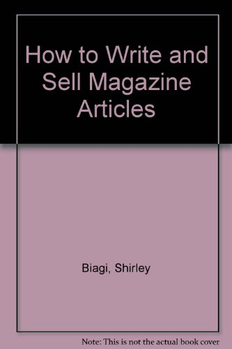 How to Write and Sell Magazine Articles