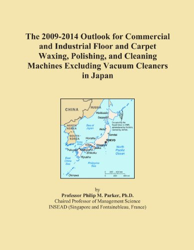 The 2009-2014 Outlook for Commercial and Industrial Floor and Carpet Waxing, Polishing, and Cleaning Machines Excluding Vacuum Cleaners in Japan