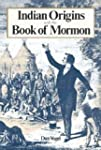 Indian Origins and the Book of Mormon...