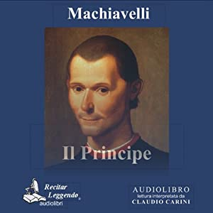 Il Principe [The Prince] | [Niccolò Machiavelli]