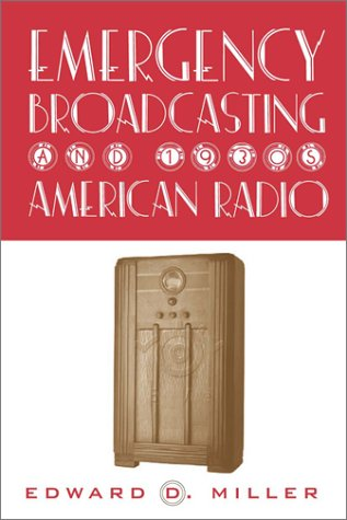 Emergency Broadcasting & 1930'S Am Radio
