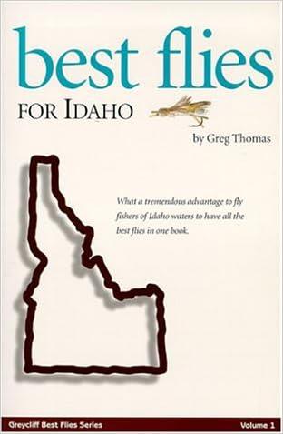 Best Flies for Idaho (Greycliff Best Flies)