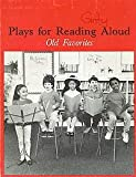 img - for Plays for Reading Aloud: Old Favorites book / textbook / text book