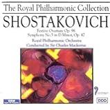 Shostakovich: Festive Overture/Symphony No.5