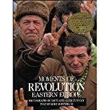 Moments of Revolution: Eastern Europe (1556701683) by Turnley, David