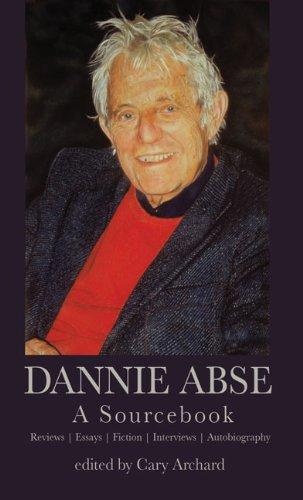 Dannie Abse: A Sourcebook