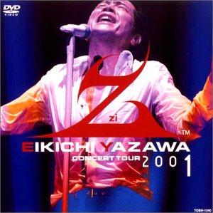 "EIKICHI YAZAWA CONCERT TOUR""Z""2001 [DVD]"