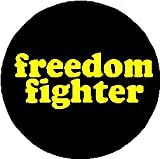 "Freedom Fighter 1.25"" Pinback Button Badge / Pin"