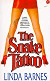 THE SNAKE TATTOO (CORONET BOOKS) (0340535385) by LINDA BARNES